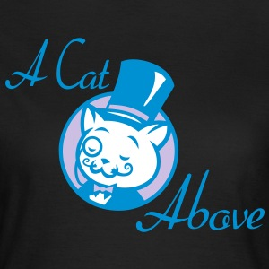 A Cat Above T-Shirts - Women's T-Shirt