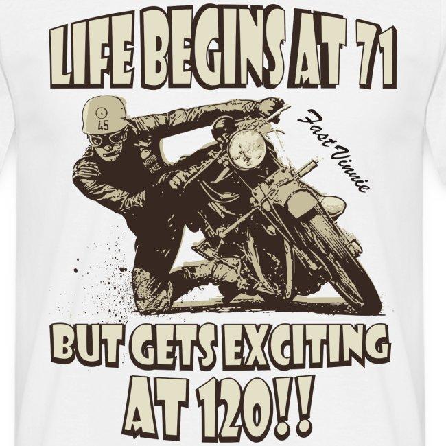 Life begins at 71
