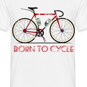 Born to Cycle T-Shirts - Men's T-Shirt