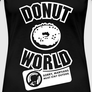 Donut World T-Shirts - Frauen Premium T-Shirt