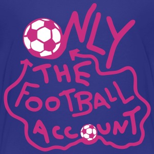 only football account compte seul origna Tee shirts - T-shirt Premium Enfant