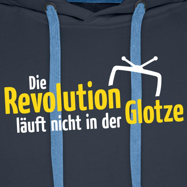 Die Revolution läuft nicht in der Glotze Hoodie