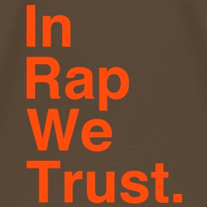 In Rap We Trust Camisetas - Camiseta premium hombre