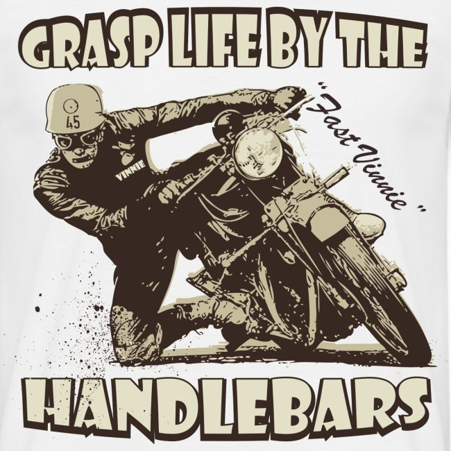 Grasp life by the handlebars t-shirt