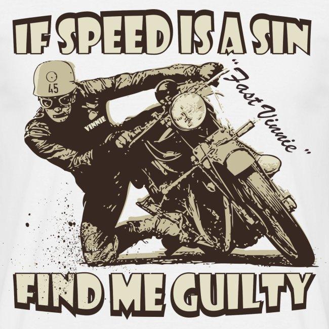 If speed is a sin biker t-shirt