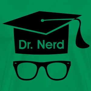 Dr. Nerd. mortarboard Geek Fun graduation  T-Shirts - Men's Premium T-Shirt