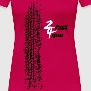 2fast4you - Frauen Premium T-Shirt