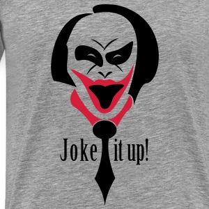 Joker - Joke it up! T-Shirts - Männer Premium T-Shirt
