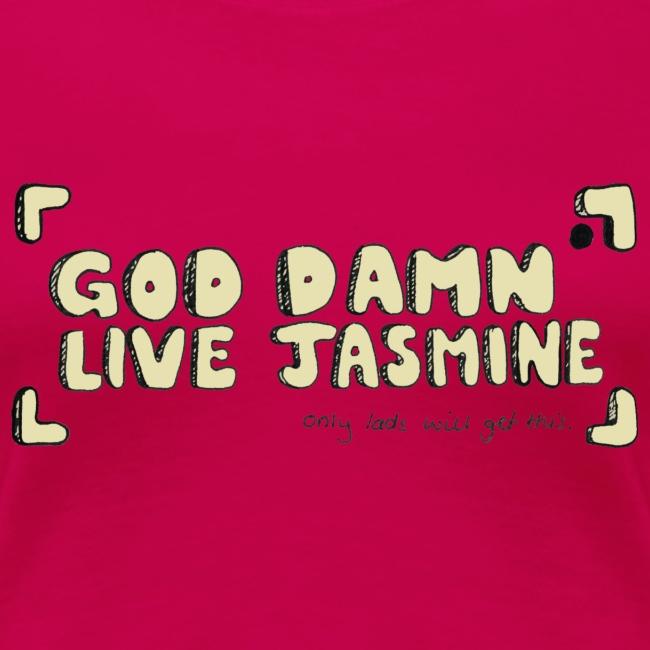 God Damn Live Jasmine