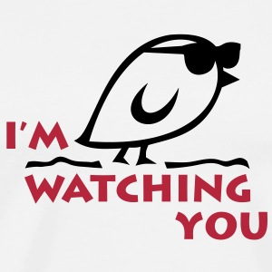 TWEETLERCOOLS - I'M WATCHING YOU - Männer Premium T-Shirt