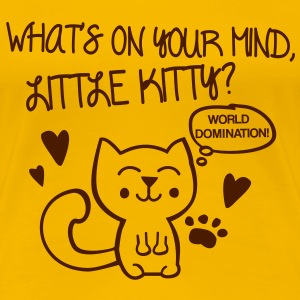 What's on your mind, little kitty? T-shirts - Dame premium T-shirt