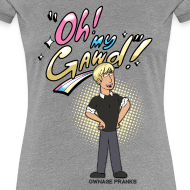 Design ~ Chris Oh My Gawd Shirt