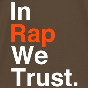 In Rap We Trust T-Shirts - Men's Premium T-Shirt