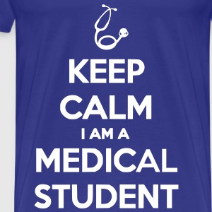 Keep Calm I Am A Medical Student - T-shirt Premium Homme