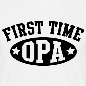 FIRST TIME OPA T-Shirt BK - Mannen T-shirt