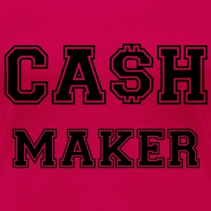 Cash Maker T-Shirts - Women's Premium T-Shirt
