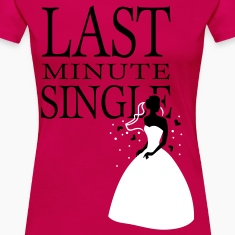 Pink Last minute Single T-Shirts