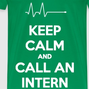 Keep Calm And Call An Intern - T-shirt Premium Homme