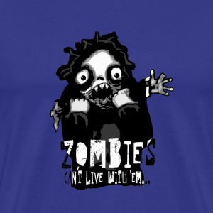 zombies - Cant live with em T-shirts - Premium-T-shirt herr