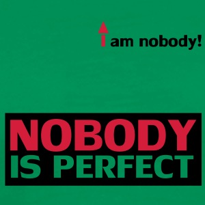 nobody_is_perfect Magliette - Maglietta Premium da uomo