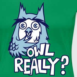 owl really T-Shirts - Women's Premium T-Shirt