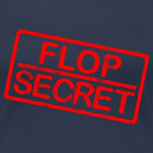 Flop secret T-Shirts - Frauen Premium T-Shirt