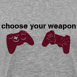 choose your weapon Camisetas - Camiseta premium hombre