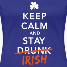 love keep calm drunk celtic irish st patricks day T-Shirts