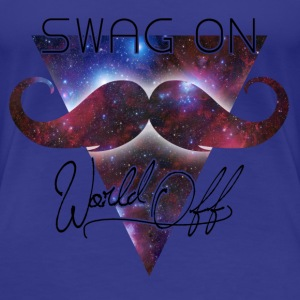 world off swag on T-skjorter - Premium T-skjorte for kvinner