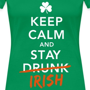 love keep calm drunk celtic irish st patricks day T-Shirts - Women's Premium T-Shirt