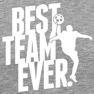 Best team ever - soccer T-skjorter - Premium T-skjorte for menn