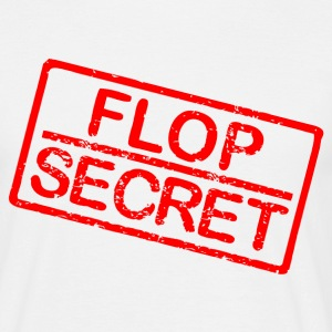 Flop secret T-Shirts - Männer T-Shirt
