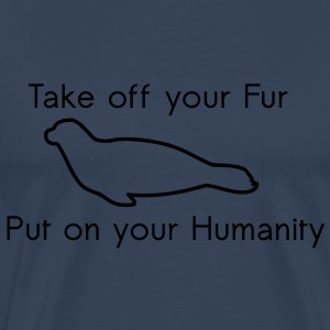 Take off your Fur T-Shirts - Men's Premium T-Shirt