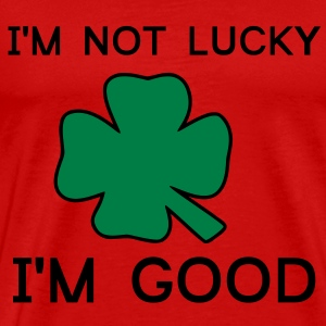 Im not Lucky Im Good T-skjorter - Premium T-skjorte for menn