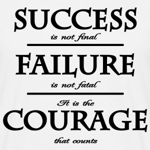 success, failure, courage Tee shirts - T-shirt Homme