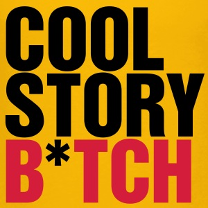 Kindershirt Cool story b*tch - Kinder Premium T-Shirt