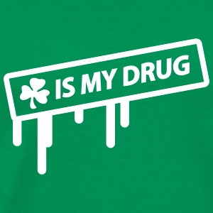irish shamrock is my drug T-shirts - Premium-T-shirt herr