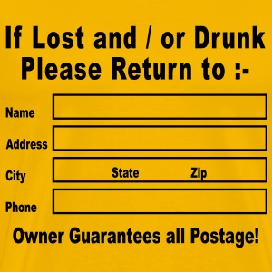 If Lost and / or Drunk Please Return to T-Shirts - Men's Premium T-Shirt