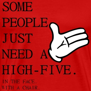 some People  T-Shirts - Men's Premium T-Shirt