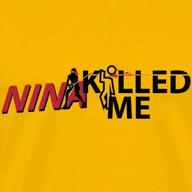 NINjA killed me