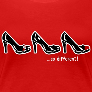 So different! - Pumps - High Heels - shopping - 2C Tee shirts - T-shirt Premium Femme
