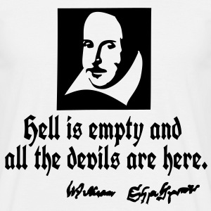 hell is empty Shakespeare quotes T-Shirts - Men's T-Shirt