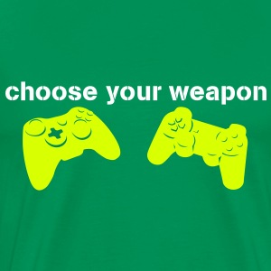 choose your weapon T-shirts - Premium-T-shirt herr