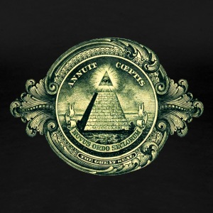 All seeing eye, pyramid, dollar, freemason, god Tee shirts - T-shirt Premium Femme