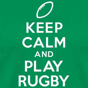 Keep calm and play Rugby Tee shirts - T-shirt Premium Homme