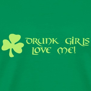 drunk girls love me T-shirts - Premium-T-shirt herr
