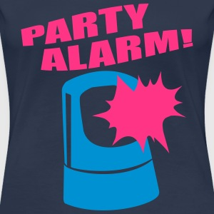 PARTY ALARM! T-Shirts - Frauen Premium T-Shirt