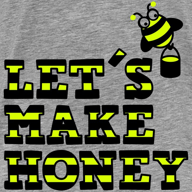 Let's make honey (mit Biene)