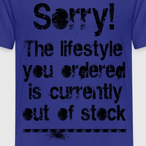 Lifestyle is out of stock (black) - Teenage Premium T-Shirt