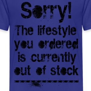 Lifestyle is out of stock (black) T-Shirts - Teenager Premium T-Shirt